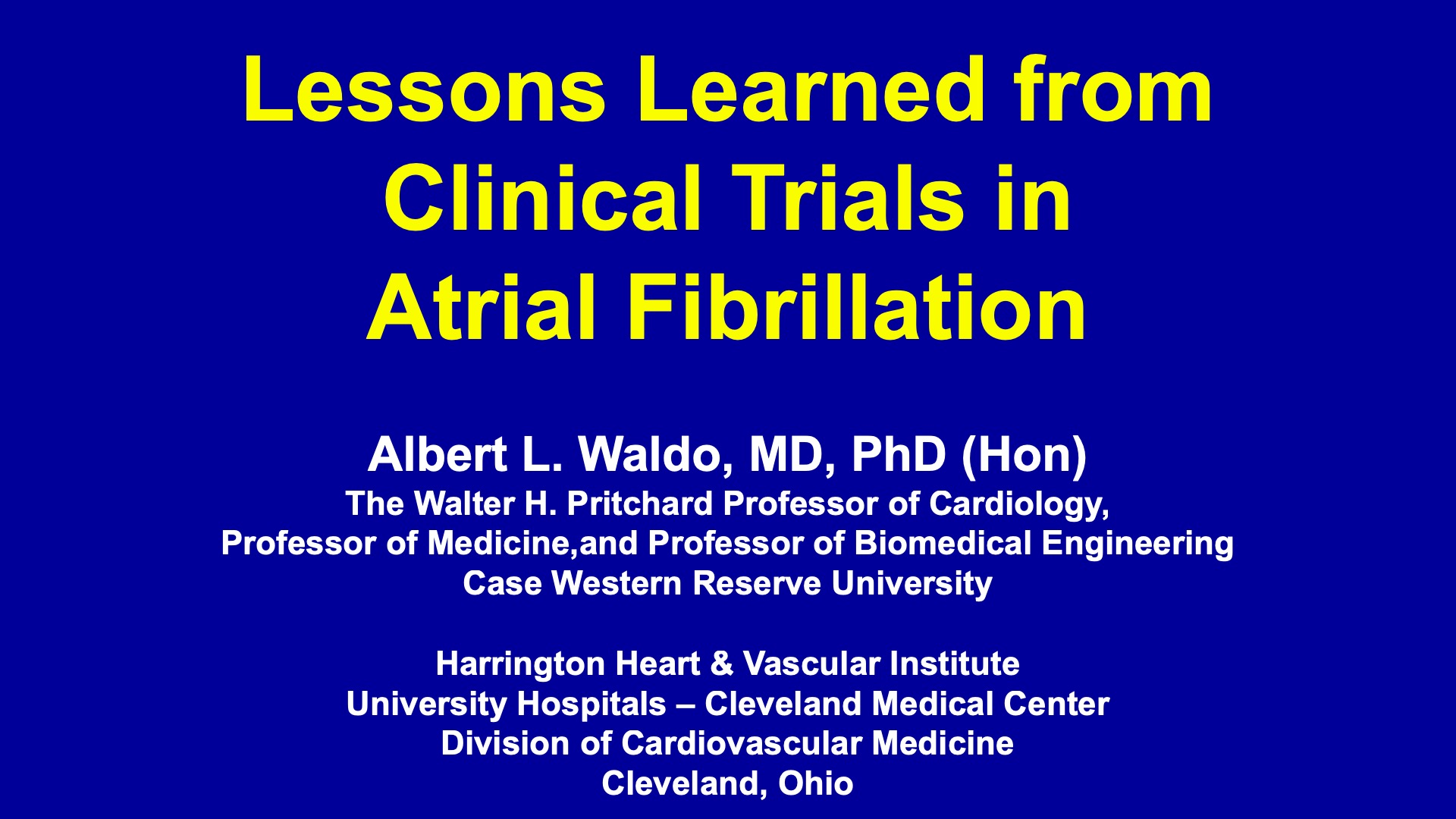 Lessons Learned from Clinical Trials in Atrial Fibrillation